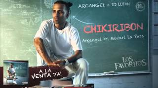 Arcangel - Chikiribon ft. Mozart La Para  [Official Audio]