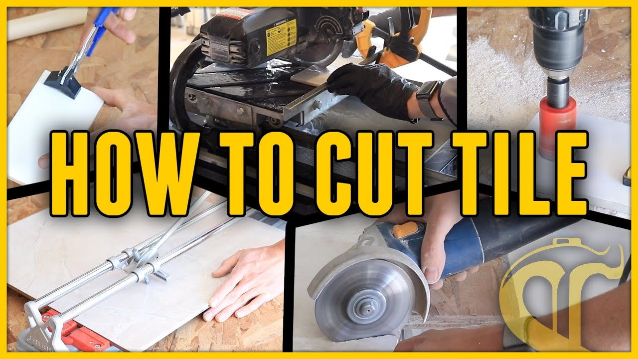- 5 Ways To Cut Tile - Everything You Need To Know For Your First