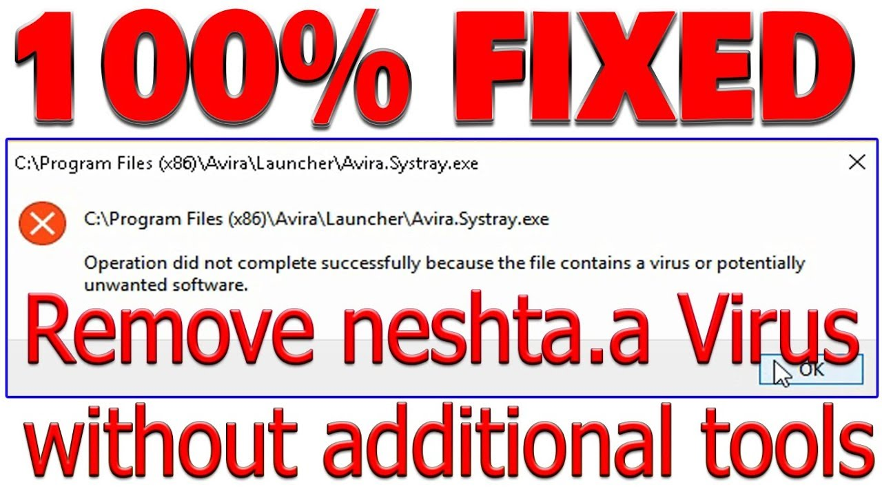 Operation did not complete successfully because the file contains a virus  or potentially unwanted so