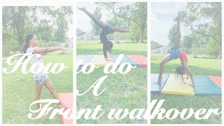 How To Do A Front Walkover (Tutorial)