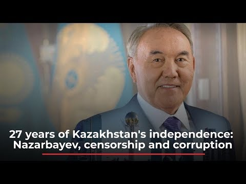 27 years of Kazakhstan's independence: Nazarbayev, censorship and corruption | News M.News World