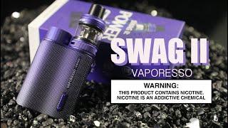 SWAG II Kit Bỳ Vaporesso ~Vape Kit Review~