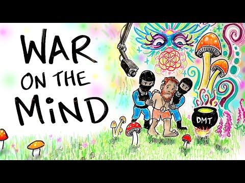 War On DRUGS or A War On the MIND?