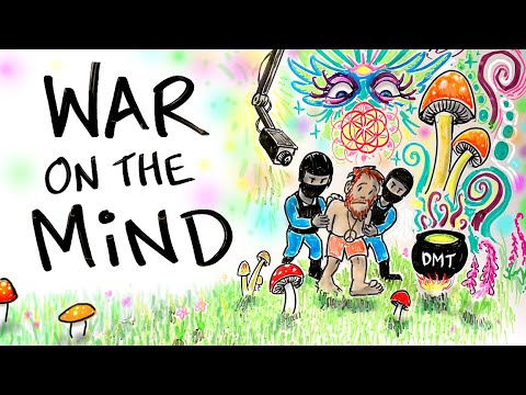 War On DRUGS or A War On the MIND?