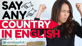 How To Pronounce Any Country in English! | Pronunciation Lesson