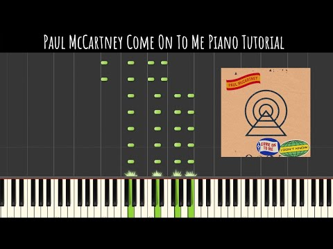 Paul McCartney - Come On To Me (Amazing Piano Cover & Tutorial)