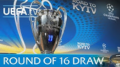 UEFA Champions League 2017/18 round of 16 draw