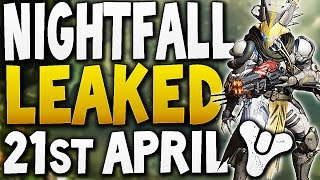 Destiny - Nightfall Leaked April 21st !!!