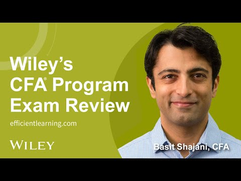 Wiley's CFA® Program Exam Review: Welcome and Overview of Study Materials
