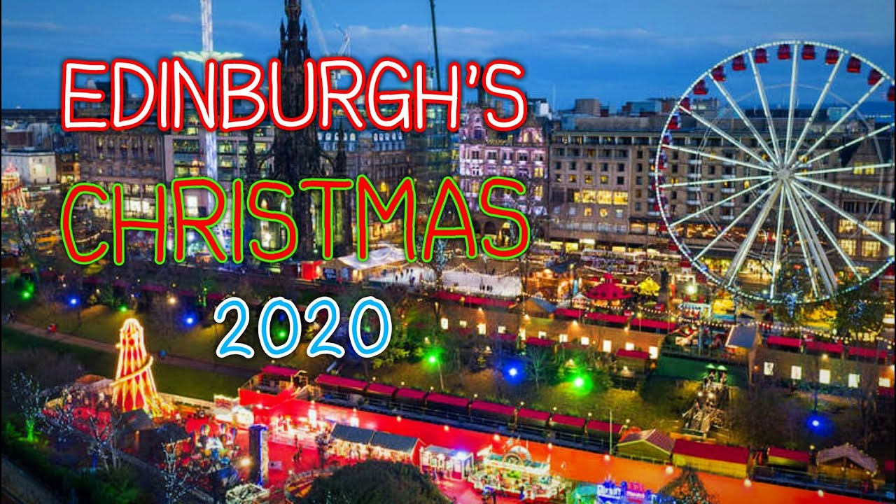 EDINBURGH CHRISTMAS MARKETS 2020 - YouTube
