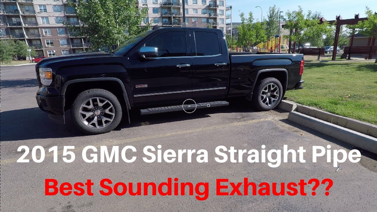 2015 gmc sierra straight pipe before after sound best sounding cheapest exhaust