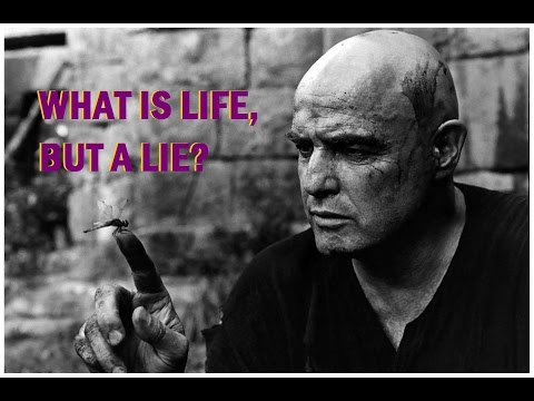 What's life but a lie? Narrated by Marlon Brando
