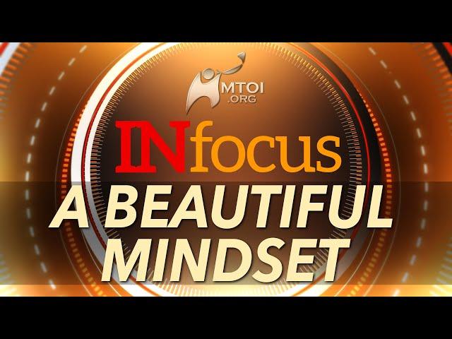 INFOCUS | A Beautiful Mindset