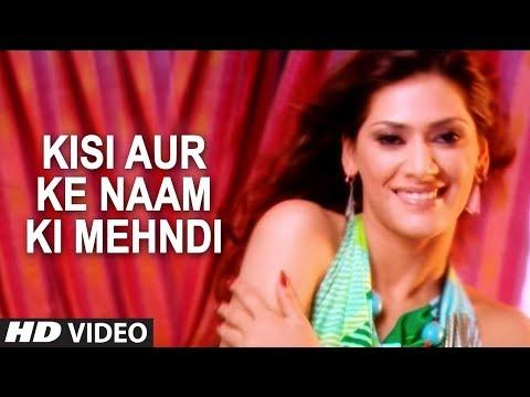 Kisi Aur Ke Naam Ki Mehndi  Agam Kumar Nigam Sad Songs  Phir Bewafai