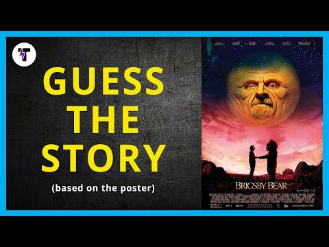 Tongal 🎬  Brigsby Bear 🎥 Guess The Story Ep3