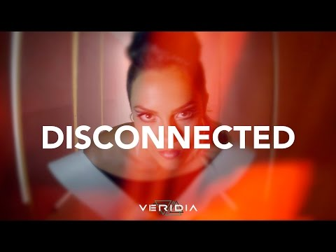 "VERIDIA // ""Disconnected"" [official video]"