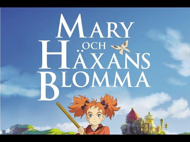 Mary och häxans blomma - Officiell svensk trailer