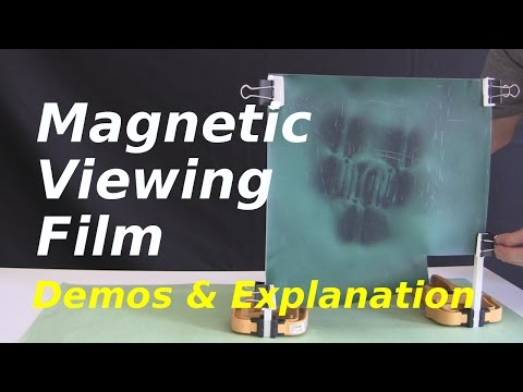 Magnetic Viewing Film - How it Works/Demos