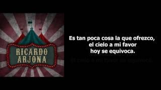 Ricardo Arjona - El Cielo A Mi Favor