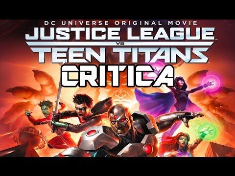 Justice League vs Teen Titans - Critica/Opinión