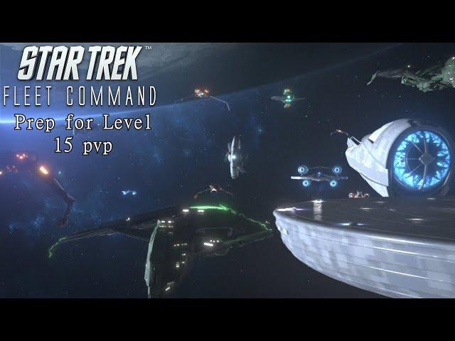 Star Trek Fleet Command | Prepairing For Level 15 PVP