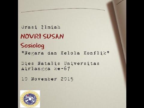 Orasi Ilmiah Novri Susan NEGARA & KELOLA KONFLIK di UNIVERSITAS AIRLANGGA