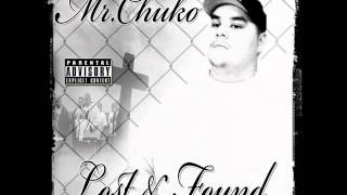 Mr.Chuko - When A Womans Fed Up Feat .Derek G