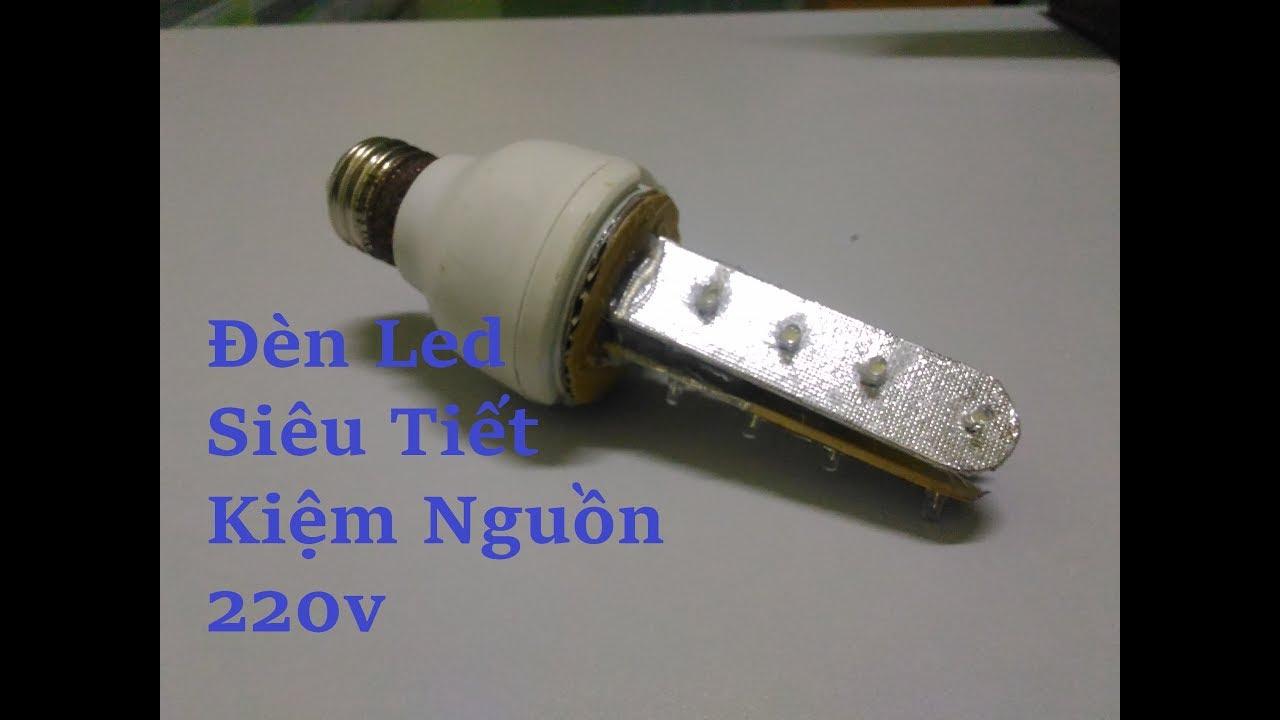 Chế Đèn Led Siêu Tiết Kiệm Nguồn 220V Từ Bóng Compact Hỏng - Ver 2