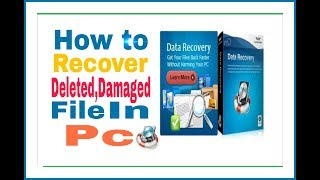 How to recover all deleted or damaged file in pc