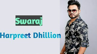 Swaraj (Full Song) Harpreet Dhillion