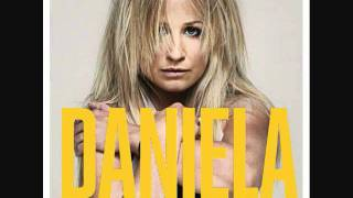 Daniela - Love Me Enough To Lie