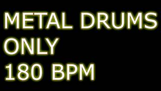 METAL DRUMS ONLY 180BPM Drum Backing Track
