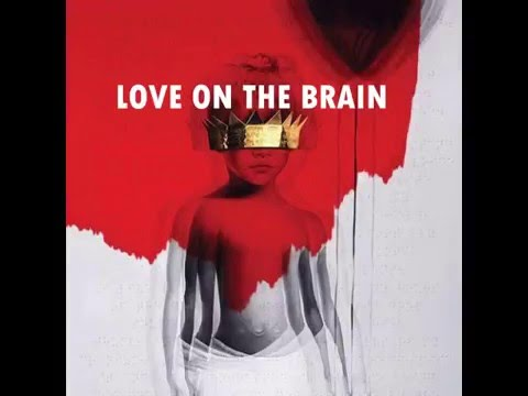 Rihanna - Love On The Brain (Audio) ANTI...