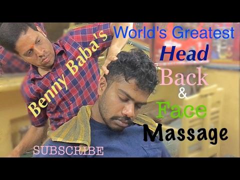 Benny Baba's Worlds Greatest Head Massage, Back Massage & Face Massage|Full & Unedited|ASMR