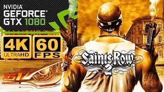 SAINTS ROW 2 4K 60FPS GTX 1080 G1 Gaming