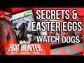Watch Dogs Secrets & Easter Eggs - The Easter Egg Hunter