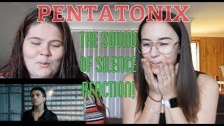 PENTATONIX THE SOUND OF SILENCE REACTION!