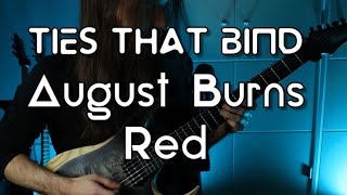 August Burns Red - Ties That Bind (Aura Fragment Cover)