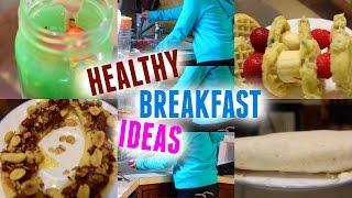 Back To School Healthy Breakfast Ideas