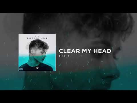 Ellis - Clear My Head