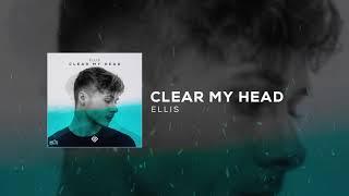 Ellis - Clear My Head