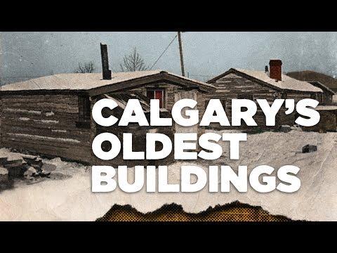 Calgary's Oldest Buildings