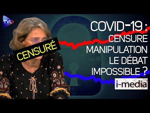 I-Média n°332 – Covid-19. Censure, manipulations… le débat impossible ?