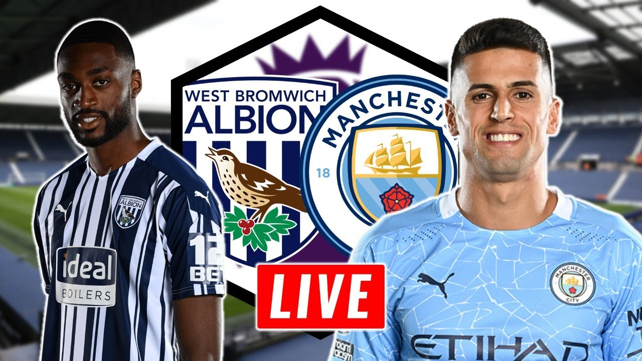 WEST BROM VS MAN CITY | PREMIER LEAGUE | LIVE WATCHALONG - YouTube