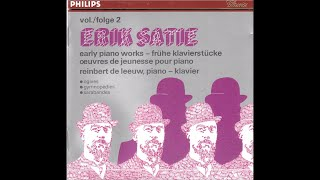 Erik Satie early pianoworks - Reinbert de Leeuw - part 2 (full album)