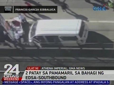 24 Oras: 2 patay sa pamamaril sa bahagi ng EDSA-Southbound