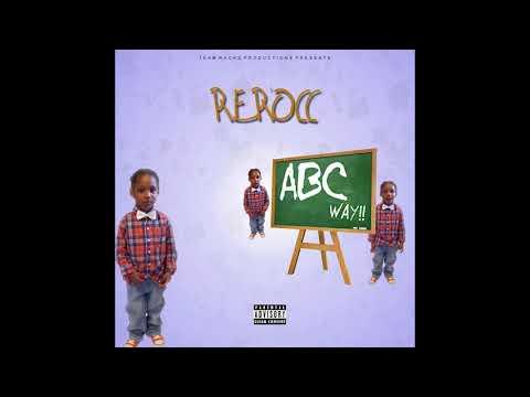 Rerocc- Abc Way