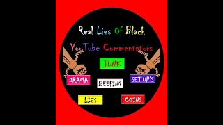 Real Lies of Black YouTube Commentators (Truth & Lies/REVIEW)