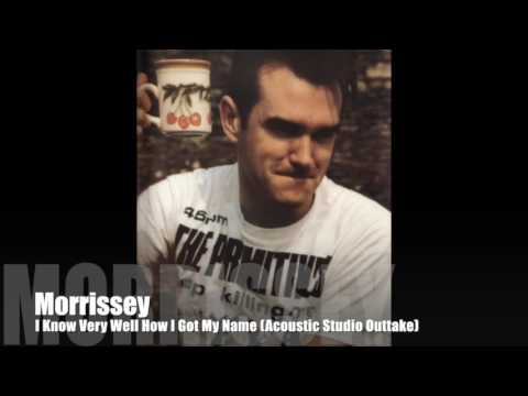 MORRISSEY - I Know Very Well How I Got My Name (Acoustic Studio Outtake)