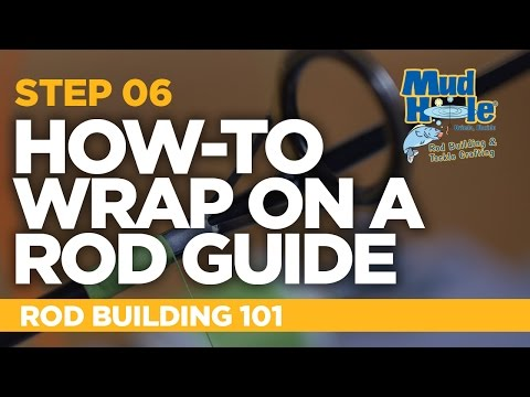 Wrapping Guides On A Fishing Rod | Rod Building 101